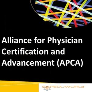 Alliance for Physician Certification and Advancement (APCA)