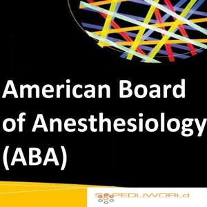 American Board of Anesthesiology (ABA)