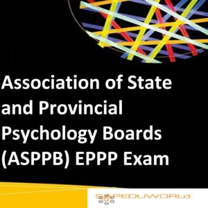 Association of State and Provincial Psychology Boards (ASPPB) EPPP Exam