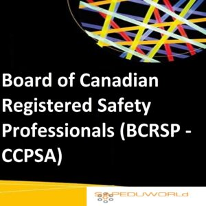Board of Canadian Registered Safety Professionals (BCRSP - CCPSA)