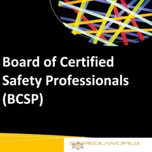 Board of Certified Safety Professionals (BCSP)