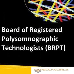 Board of Registered Polysomnographic Technologists (BRPT)