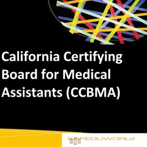 California Certifying Board for Medical Assistants (CCBMA)