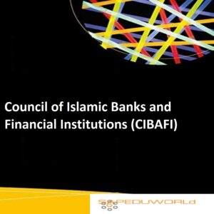 Council of Islamic Banks and Financial Institutions (CIBAFI)