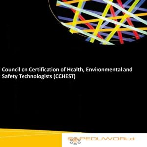Environmental and Safety Technologists (CCHEST)?
