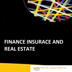 FINANCE INSURACE AND REAL ESTATE