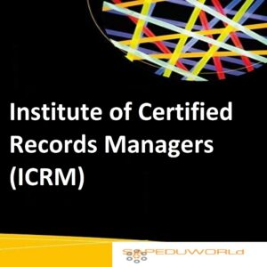 Institute of Certified Records Managers (ICRM)