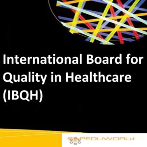 International Board for Quality in Healthcare (IBQH)