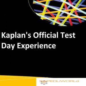 Kaplan's Official Test Day Experience