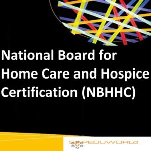 National Board for Home Care and Hospice Certification (NBHHC)