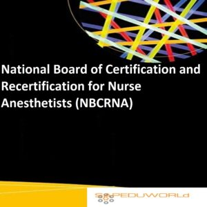 National Board of Certification and Recertification for Nurse Anesthetists (NBCRNA)