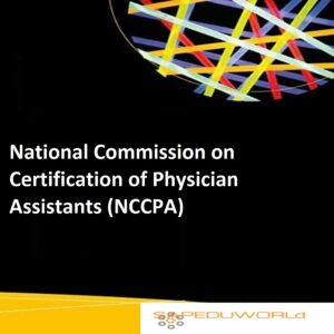National Commission on Certification of Physician Assistants (NCCPA)