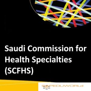 Saudi Commission for Health Specialties (SCFHS)