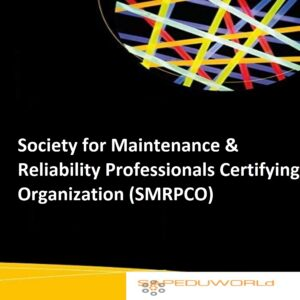 Society for Maintenance & Reliability Professionals Certifying Organization (SMRPCO)